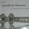 I gioielli dei Romanov, Stefano Papi racconta lo splendore della corte imperiale