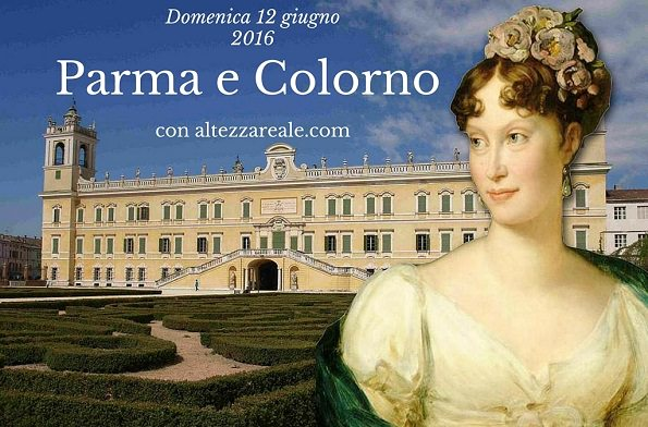 Parma e Colorno con la duchessa Maria Luigia